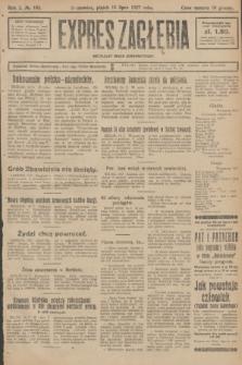 Expres Zagłębia : niezależny organ demokratyczny. R.2, № 162 (15 lipca 1927)