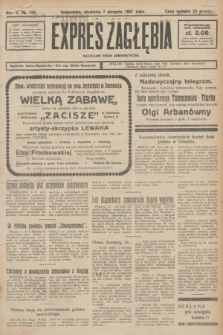 Expres Zagłębia : niezależny organ demokratyczny. R.2, № 182 (7 sierpnia 1927) + dod.