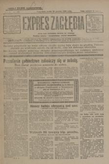 Expres Zagłębia : jedyny organ demokratyczny niezależny woj. kieleckiego. R.4, nr 334 (20 grudnia 1929)