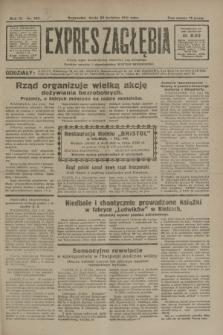 Expres Zagłębia : jedyny organ demokratyczny niezależny woj. kieleckiego. R.6, nr 109 (22 kwietnia 1931)