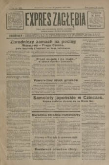 Expres Zagłębia : jedyny organ demokratyczny niezależny woj. kieleckiego. R.6, nr 355 (31 grudnia 1931)