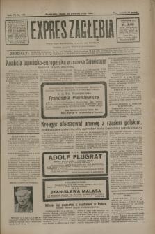 Expres Zagłębia : jedyny organ demokratyczny niezależny woj. kieleckiego. R.7, nr 110 (22 kwietnia 1932)