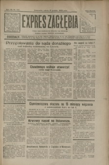 Expres Zagłębia : jedyny organ demokratyczny niezależny woj. kieleckiego. R.7, nr 345 (17 grudnia 1932)