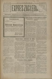 Expres Zagłębia : jedyny organ demokratyczny niezależny woj. kieleckiego. R.7, nr 354 (28 grudnia 1932)
