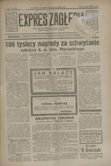 Expres Zagłębia : jedyny organ demokratyczny niezależny woj. kieleckiego. R.9, nr 164 (17 czerwca 1934)