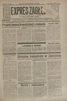 Expres Zagłębia : jedyny organ demokratyczny niezależny woj. kieleckiego. R. 9, nr 342 (14 grudnia 1934)