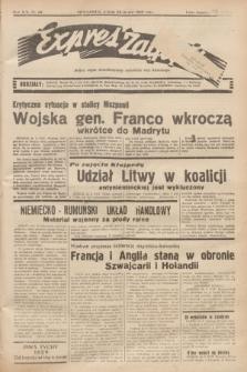Expres Zagłębia : jedyny organ demokratyczny niezależny woj. kieleckiego. R.14, nr 84 (25 marca 1939)