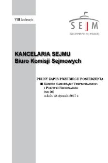 Pełny Zapis Przebiegu Posiedzenia Komisji Samorządu Terytorialnego i Polityki Regionalnej (nr90) z dnia 12 stycznia 2017 r.