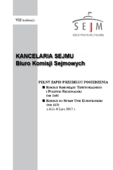 Pełny Zapis Przebiegu Posiedzenia Komisji Samorządu Terytorialnego i Polityki Regionalnej (nr146) z dnia 6 lipca 2017 r.
