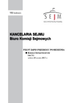 Pełny Zapis Przebiegu Posiedzenia Komisji Infrastruktury (Nr71) z Dnia 22 marca 2017 R.