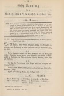 Gesetz-Sammlung für die Königlichen Preußischen Staaten. 1892, Nr. 10 (2 Mai)