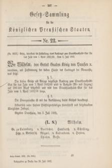 Gesetz-Sammlung für die Königlichen Preußischen Staaten. 1892, Nr. 22 (25 Juli)