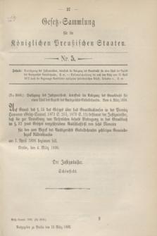 Gesetz-Sammlung für die Königlichen Preußischen Staaten. 1896, Nr. 5 (13 März)