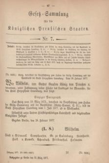 Gesetz-Sammlung für die Königlichen Preußischen Staaten. 1877, Nr. 7 (23 März)