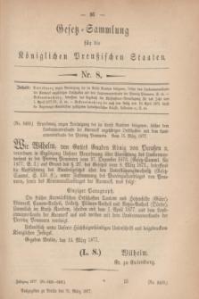 Gesetz-Sammlung für die Königlichen Preußischen Staaten. 1877, Nr. 8 (31 März)
