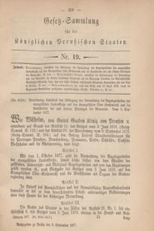 Gesetz-Sammlung für die Königlichen Preußischen Staaten. 1877, Nr. 19 (8 September)