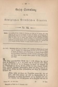 Gesetz-Sammlung für die Königlichen Preußischen Staaten. 1877, Nr. 24 (15 November)