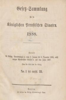 Gesetz-Sammlung für die Königlichen Preußischen Staaten. 1888, Spis treści