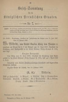 Gesetz-Sammlung für die Königlichen Preußischen Staaten. 1900, Nr. 7 (23 Februar)