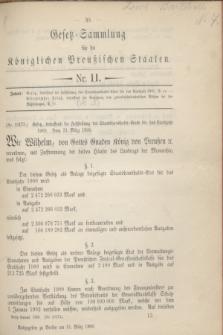 Gesetz-Sammlung für die Königlichen Preußischen Staaten. 1900, Nr. 11 (31 März) + dod.