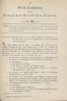 Gesetz-Sammlung für die Königlichen Preußischen Staaten. 1900, Nr. 22 (21 Juni)