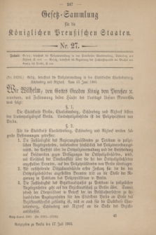 Gesetz-Sammlung für die Königlichen Preußischen Staaten. 1900, Nr. 27 (17 Juli)