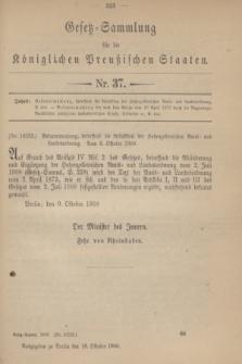 Gesetz-Sammlung für die Königlichen Preußischen Staaten. 1900, Nr. 37 (18 Oktober)