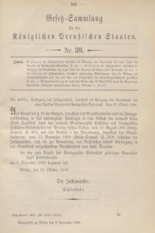 Gesetz-Sammlung für die Königlichen Preußischen Staaten. 1900, Nr. 39 (1 November)