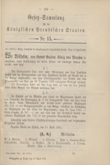 Gesetz-Sammlung für die Königlichen Preußischen Staaten. 1901, Nr. 15 (19 April)