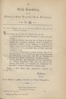 Gesetz-Sammlung für die Königlichen Preußischen Staaten. 1901, Nr. 22 (29 Juni)