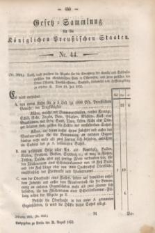 Gesetz-Sammlung für die Königlichen Preußischen Staaten. 1853, Nr. 44 (24 August)