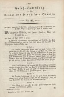 Gesetz-Sammlung für die Königlichen Preußischen Staaten. 1848, Nr. 53 (3 Dezember)