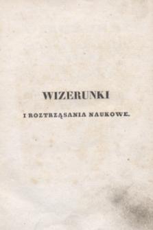 Wizerunki i Roztrząsania Naukowe. Poczet Nowy. 1838, T.22 + wkładka