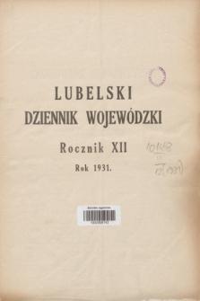 Lubelski Dziennik Wojewódzki. R.12, Skorowidz alfabetyczny do Lubelskiego Dziennika Wojewódzkiego za rok 1931