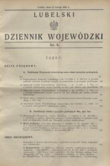 Lubelski Dziennik Wojewódzki. [R.13], nr 6 (15 lutego 1932)