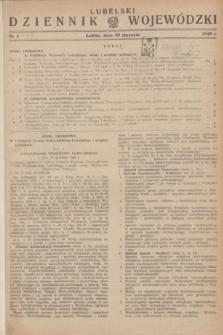 Lubelski Dziennik Wojewódzki. 1949, nr 1 (10 stycznia)