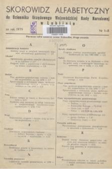 Dziennik Urzędowy Wojewódzkiej Rady Narodowej w Lublinie. 1979, Skorowidz alfabetyczny do Dziennika Urzędowego Wojewódzkiej Rady Narodowej w Lublinie za rok 1979