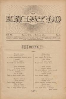 Światło. R.6, nr 7 (1 kwietnia 1892) + dod.