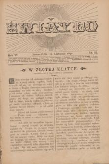 Światło. R.6, nr 22 (15 listopada 1892) + dod.