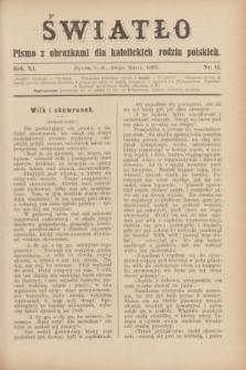Światło : pismo z obrazkami dla katolickich rodzin polskich. R.11, nr 11 (18 marca 1897)
