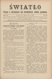 Światło : pismo z obrazkami dla katolickich rodzin polskich. R.11, nr 12 (25 marca 1897)