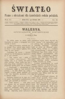 Światło : pismo z obrazkami dla katolickich rodzin polskich. R.11, nr 13 (1 kwietnia 1897)