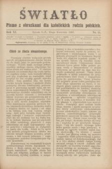 Światło : pismo z obrazkami dla katolickich rodzin polskich. R.11, nr 15 (15 kwietnia 1897)