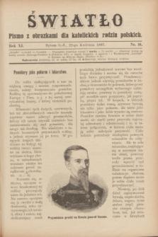 Światło : pismo z obrazkami dla katolickich rodzin polskich. R.11, nr 16 (22 kwietnia 1897)
