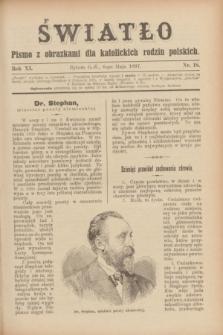 Światło : pismo z obrazkami dla katolickich rodzin polskich. R.11, nr 18 (6 maja 1897)