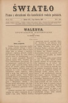 Światło : pismo z obrazkami dla katolickich rodzin polskich. R.11, nr 24 (17 czerwca 1897)
