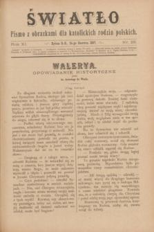 Światło : pismo z obrazkami dla katolickich rodzin polskich. R.11, nr 25 (24 czerwca 1897)