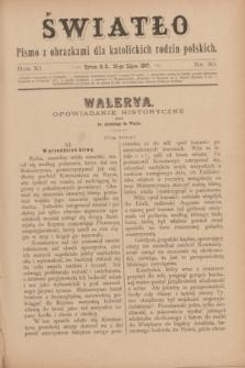 Światło : pismo z obrazkami dla katolickich rodzin polskich. R.11, nr 30 (29 lipca 1897)