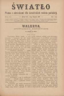 Światło : pismo z obrazkami dla katolickich rodzin polskich. R.11, nr 32 (12 sierpnia 1897)