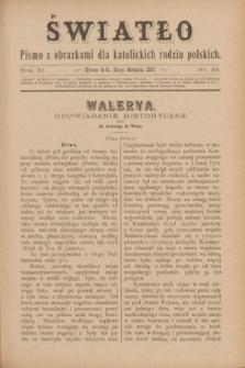 Światło : pismo z obrazkami dla katolickich rodzin polskich. R.11, nr 34 (26 sierpnia 1897)
